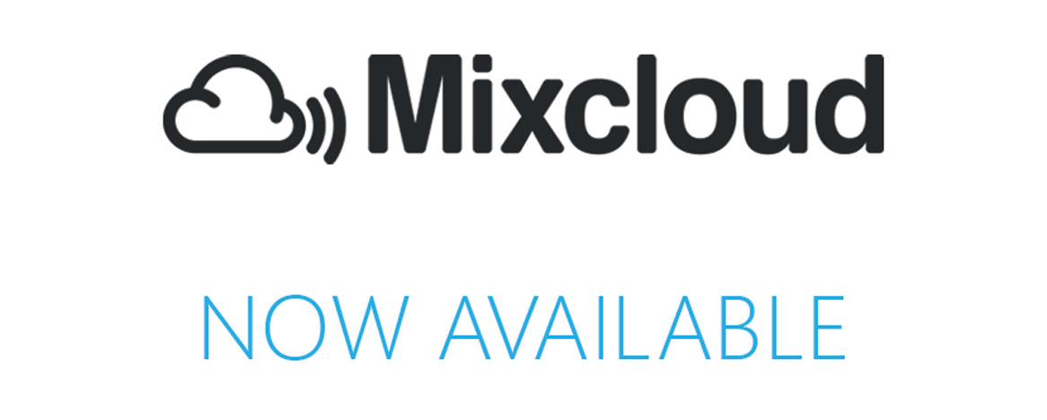 Add Mixcloud to Your App Today!