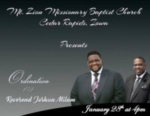 Mt Zion Missionary Baptist Church Presents the Ordination of Reverend Joshua Milam. January 28th, at