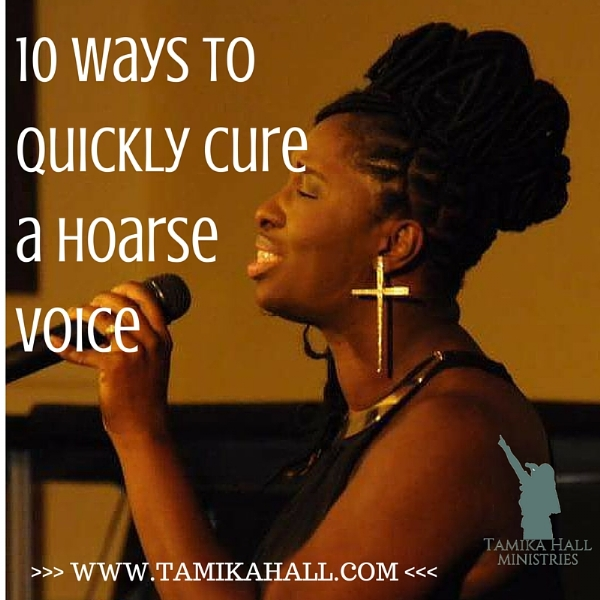 10 Ways to Quickly Cure a Hoarse Voice