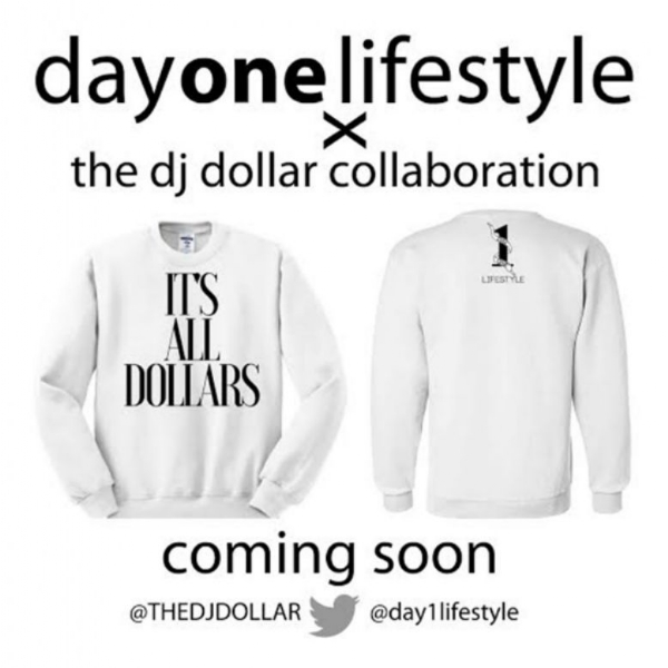 [Blog Post] Yes you heard right! @Day1LifeStyle x The DJ Dollar Collaboration is in full effect!