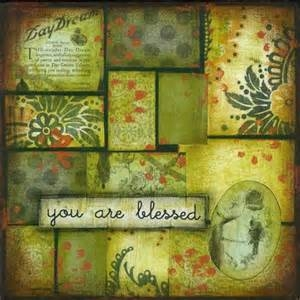 You are Blessed...
