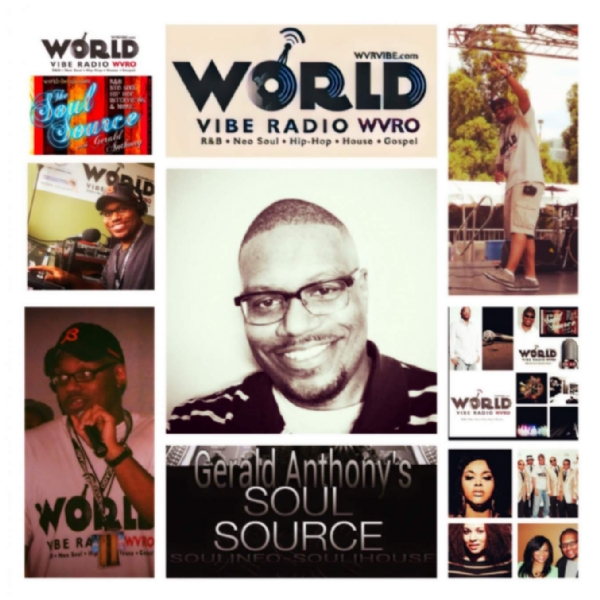 Starting 11-21-16! The Soul Source w/Gerald Anthony - Weekdays 10 a.m. (C.S.T.) www.wvrvibe.com