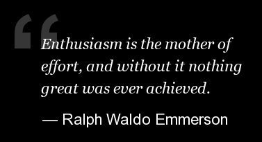 Be Enthusiastic....