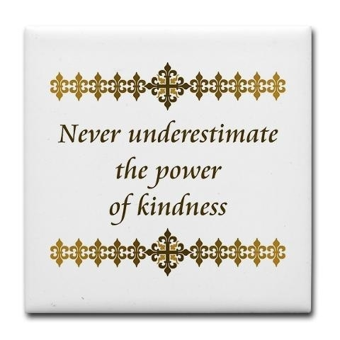 Power of Kindness...