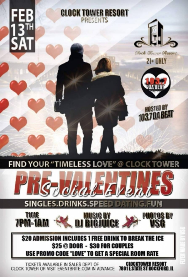 "The Rockford Clock Tower Resort Presents ""Find Your Timeless Love"" Sat Feb 13 Hosted By Dj Big Juice"