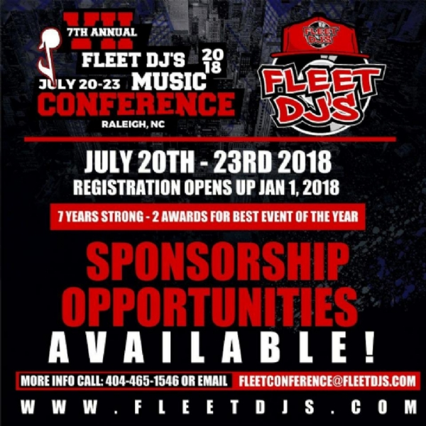 "FLEET DJ'S MUSIC CONFERENCE JULY 20TH-23RD 2018 ""Raleigh N.C."""
