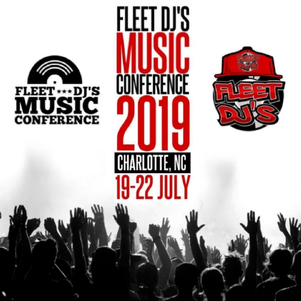 "FLEET DJ CONFERENCE ""JULY 19TH-22ND"" CHARLOTTE N.C."