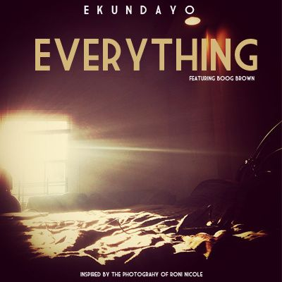 "Ekundayo feat. Boog Brown - ""Everything"" (Prod. By Illastrate)"