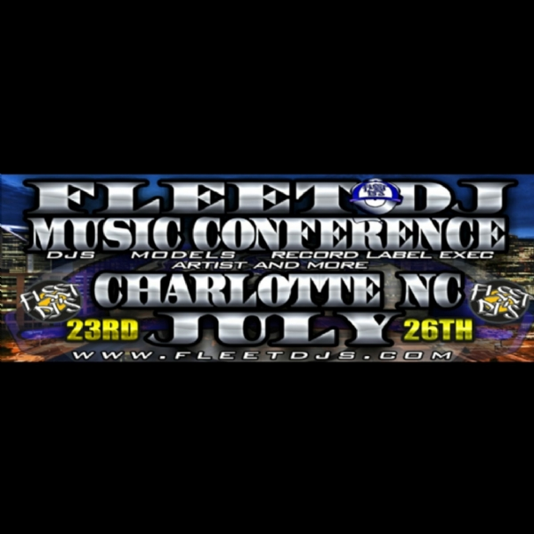Dj's And Media can now register  for the fleet dj music conference  in Charlotte  n.c.