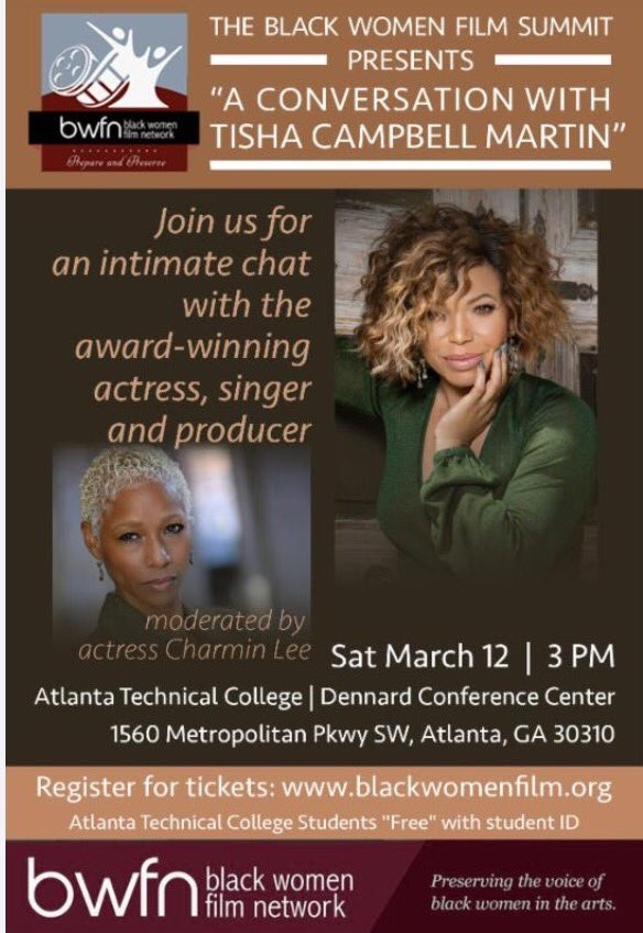 Come out March 12th to meet actress @TishaCampblMrtn at the #BlackWomenFilmSummit event.