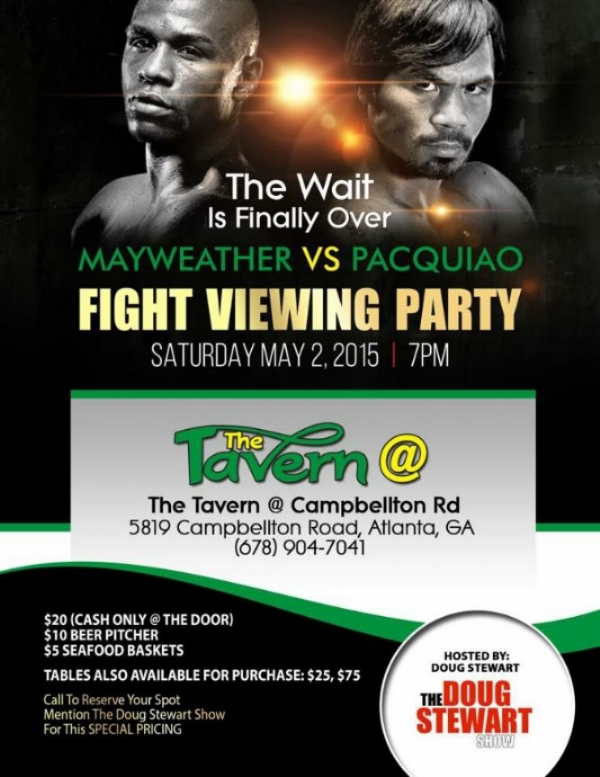 Mayweather vs Pacquiao Fight Viewing Party @ The Tavern.  Get Your Tickets Now!!