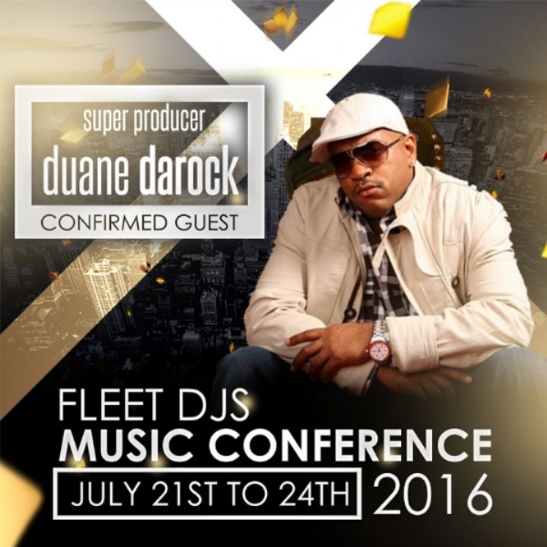 COMFIRED FOR THE FLEET DJ MUSIC CONFERENCE @DUANEDAROCK JULY 21ST TO 24TH