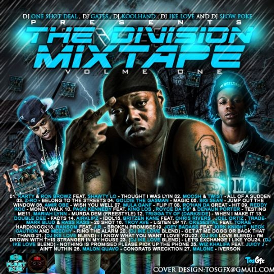 DJ ONE SHOT DEAL DJ GATES DJ KOOLHAND DJ IKE LOVE DJ SLOWPOKE THE DIVISION MIXTAPE VOL 1