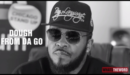 Dough From Da Go Interview w/ Whats The Word (Pt.1)