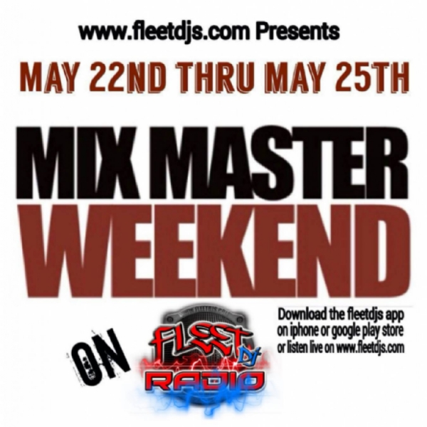 Mixmaster Weekend on Fleet Dj Radio!