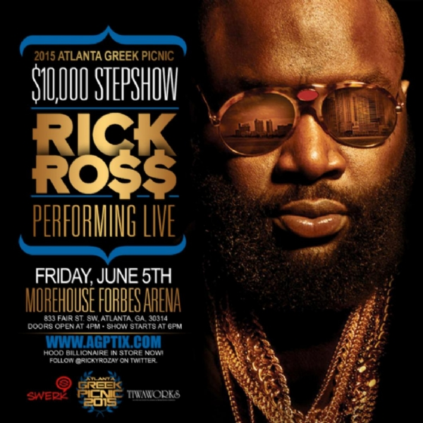 FRIDAY JUNE 5TH ATL GREEK PICNIC 2015! RICK ROSS PERFOMING LIVE @MOREHOUSE FORBES ARENA