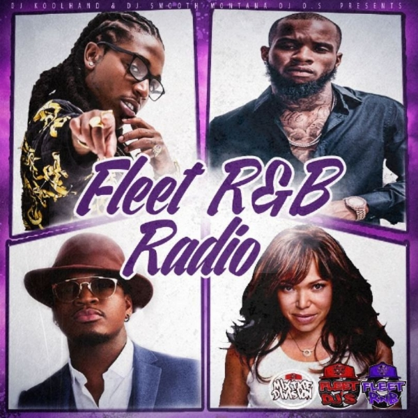 "@DJOS100 & @DJKoolhand  ""FLEET R&B RADIO VOL1"""