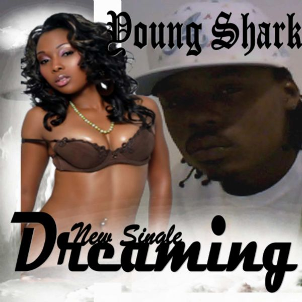 "Yung Shark  - ""Dreaming"""
