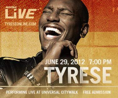FREE Concert by Tyrese at Universal CityWalk!