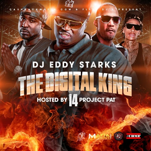 DJ Eddy Starks - The Digital King 14 (Hosted by Project Pat)