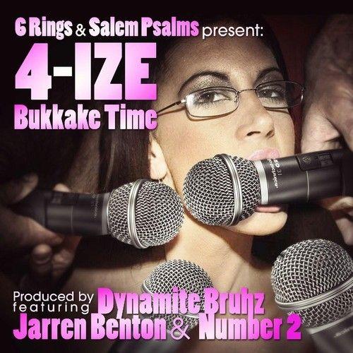4-IZE - Bukkake Time feat. Number 2 x Jarren Benton