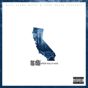 MC Eiht & DJ Premier Presents Which Way Iz west