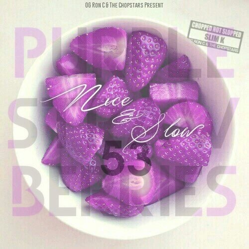 [NEW] Nice & Slow 53: Purple Strawberries... Stream Now