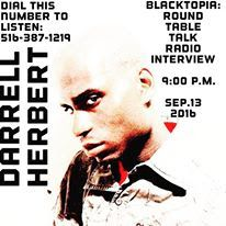 Featured poet Darrell Herbert will be a guest on Blacktopia Round Table Talk Radio