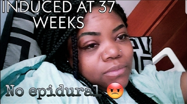 INDUCED AT 37 WEEKS VLOG/NO EPIDURAL