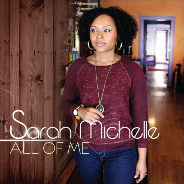 Minister of Music & Singer Sarah Michelle @S21allen Readies to Release All of Me