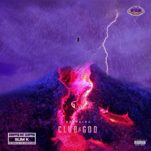 BeatKing - Club God 5 (Chopped Not Slopped)
