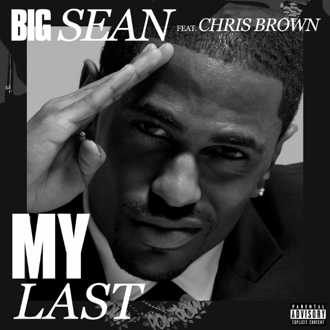 Big Sean s  My Last