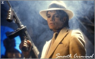 Michael Jackson aka the Smooth Criminal