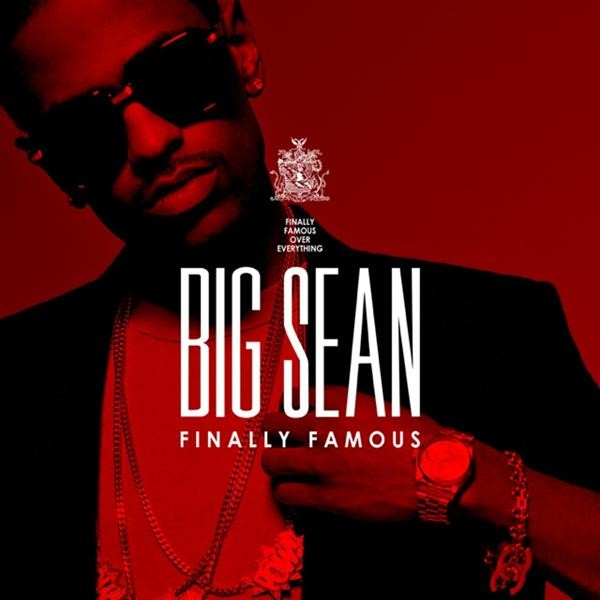 Big Sean's Finally Famous album