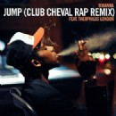 Jump feat. Rihanna (Club Cheval Remix)