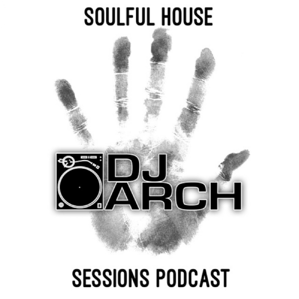 DJ ARCH Soulful House Mastermix (Mix #181)