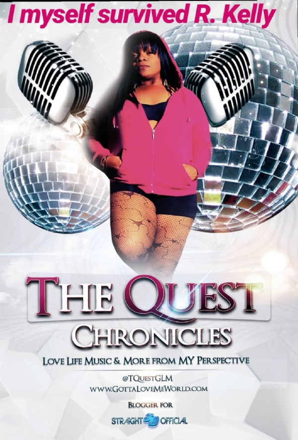 The Quest Chronicles: I Myself Survived R Kelly