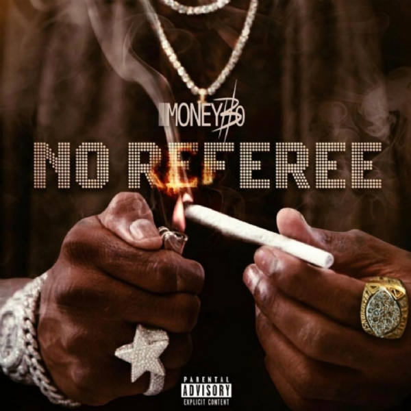 Money Bo - No Referee hosted by Bigga Rankin @moneybomusic