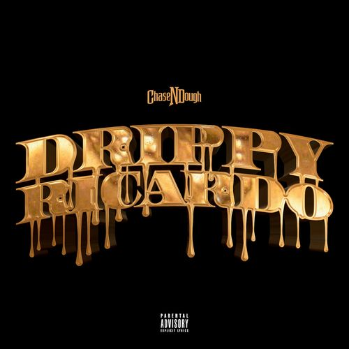 Chase N Dough - Drippy Ricardo (@ChaseNDough)