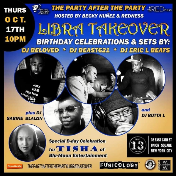 The Party After The Party Libra TakeOver Edition: Thursday, October 17th