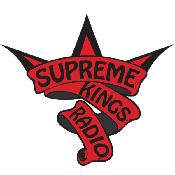 Welcome to Supreme Kings Radio