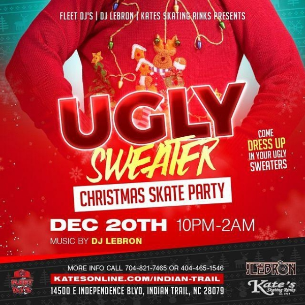"FLEET EVENT ""UGLY SWEATER CHRISTMAS SKATE PARTY"" INDIAN TRAIL NC ""KATE'S SKATES"""