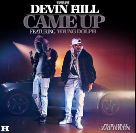 "LISTEN: Devin Hill feat. Young Dolph - ""Came Up"" (prod by Zaytoven)"