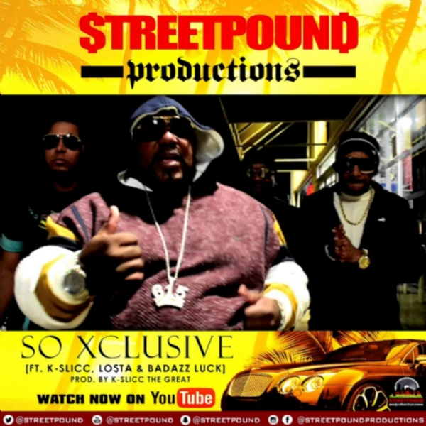 STREET POUND Releases Sensationally Hot New Video To Hit Single SO XCLUSIVE!!!