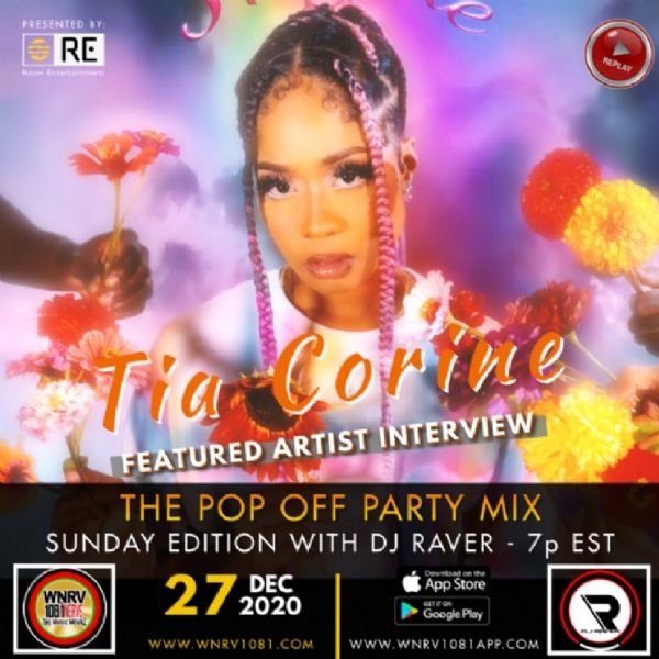 """The Pop Off Party Mix with DJ Raver"" - Sunday Edition Interview with Tia Corine"