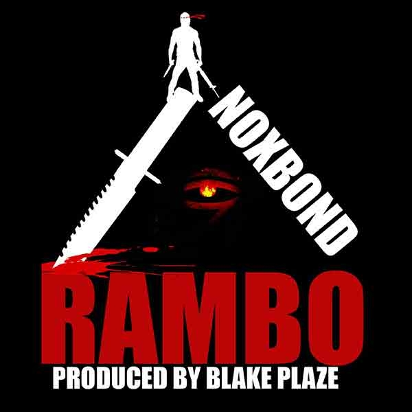NoxBond Drops his latest single RAMBO