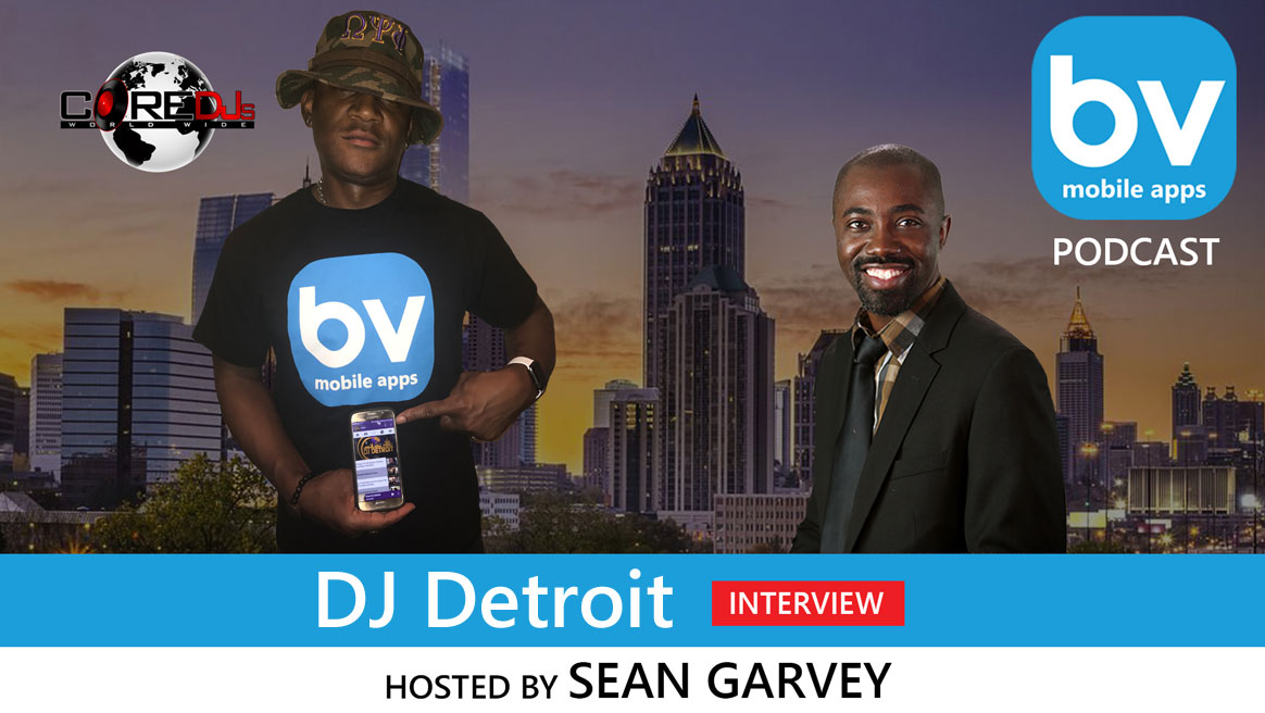 PODCAST: DJ Detroit's Top 3 Things Every DJ Must Do and How to Join The Core DJs