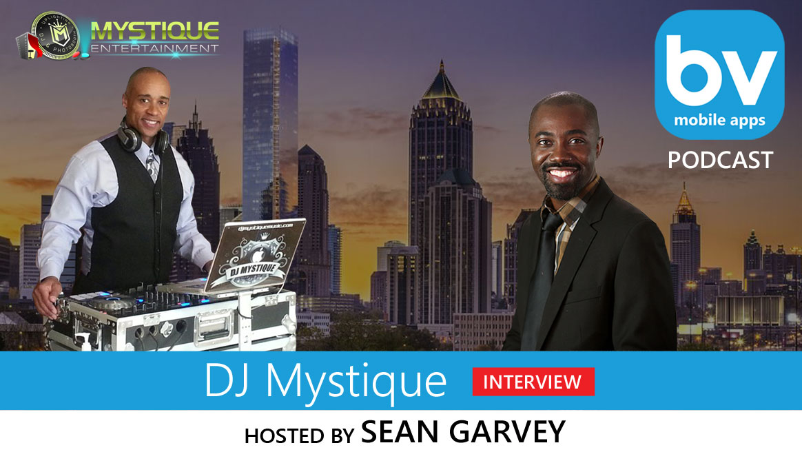 PODCAST: DJ Mystique on How To Grow Your Mobile DJ Business
