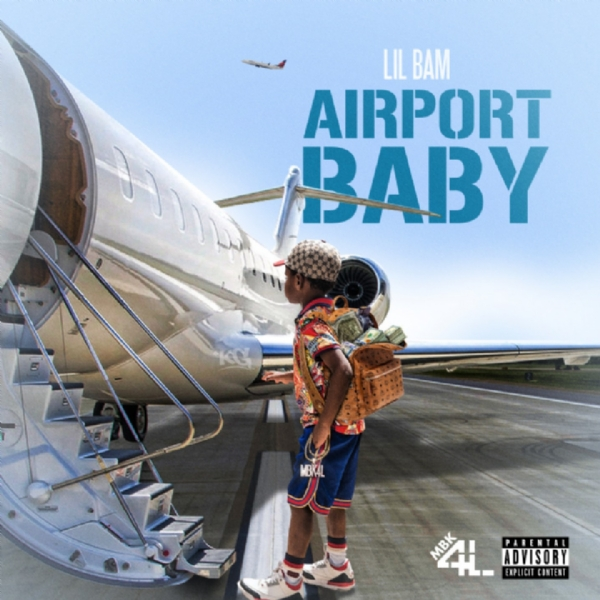 "#ATLTop20 #Certified !!!  MBK4L Records Presents:  Lil Bam - ""Airport Baby"""