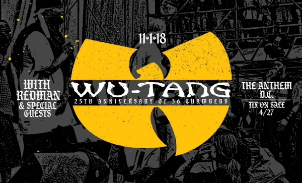 @WuTangClan 11.01.2018 @theanthemDC Tix On Sale @ 10a ET